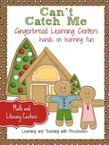 Can't Catch Me Gingerbread Learning Centers