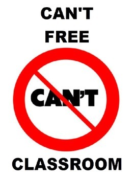 Can't Free Classroom Poster