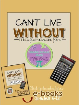 Can't Live Without - Free Resource-Middle School Math Moments