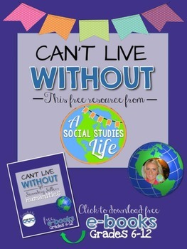 Can't Live Without Lauren Webb - A Social Studies Life's Free Resource!