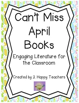 Can't Miss April Books: Engaging Literature for the Classroom