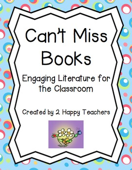 Can't Miss Books: Engaging Literature for the Classroom