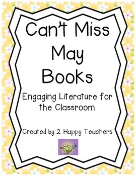 Can't Miss May Books: Engaging Literature for the Classroom