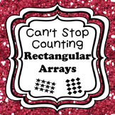 Can't Stop Counting Rectangular Arrays-Games and Activities for Counting Sets