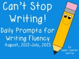 Can't Stop Writing: Daily Prompts for Writing Fluency 2018-2019