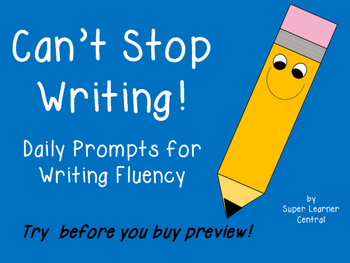 Can't Stop Writing: Daily Prompts for Writing Fluency FREE Preview