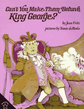 Can't You Make Them Behave King George?! Reading Review