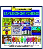 Cantando con Numeros (Number Songs in Spanish)