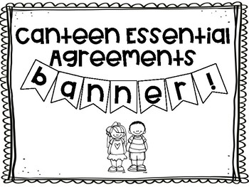 Canteen Essential Agreements Banner