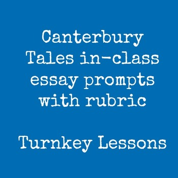 Canterbury Tales In-class (or out of class) Essay Prompts
