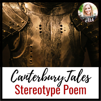 Canterbury Tales Stereotype Poem:  Creating a Modern-day Pilgrim