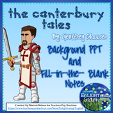 Canterbury Tales and Chaucer Background PPT and Guided Notes