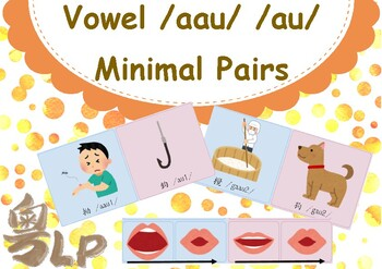 Cantonese Chinese Articulation Vowels /aau/ /au/ Minimal Pairs