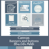 Canvas Buttons and Banners Blues Color Scheme
