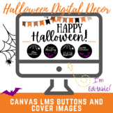 Canvas Buttons and Banners Halloween Themed Digital Classroom