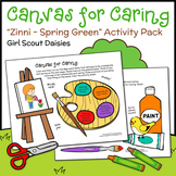 Canvas for Caring - Girl Scout Daisies - Zinni - Spr. Gree