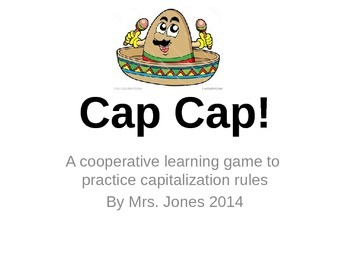 Cap Cap!  A Fun Game to Practice Capitalization Rules CCSS ELA 4.2