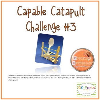 Capable Catapult STEM Challenge