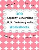 Capacity Conversions Worksheets - U.S. Customary Units