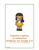 Capacity Lapbook or Interactive Notebook for Grades 3-5