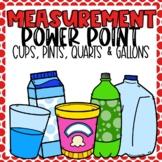 Capacity Measurement PowerPoint using Cups, Pints, Quarts