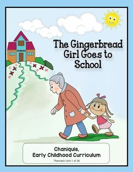 Back to School: The Gingerbread Girl Goes to School