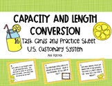 Capacity and Length U.S. Customary Conversion Task Cards 5.MD.1