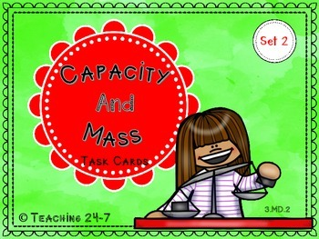 Capacity and Mass Task Cards (Set 2)