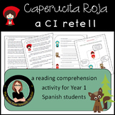 Spanish Reading Comprehension Practice CI Caperucita Roja Little Red Riding Hood