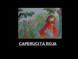 Caperucita Roja: Preterit/ Imperfect