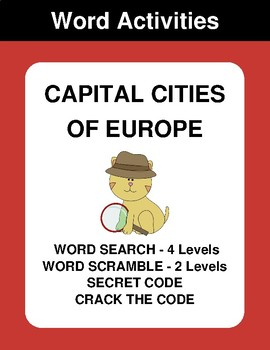 Capital Cities of Europe - Word Search, Scramble,  Secret Code,  Crack the Code