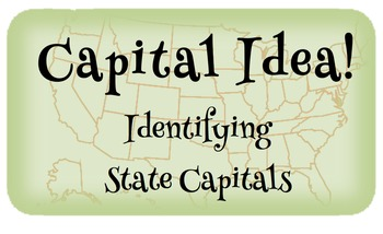 Capital Idea!  Identifying U.S. Capital Cities