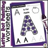 Letter Dot Painting Worksheets (Bingo Dauber Activity)