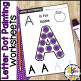 Letter Dot Painting Worksheets (Bingo Dauber Activity)