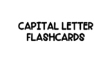 Capital Letter Flashcards