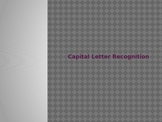 Capital Letter Recognition Powerpoint