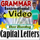 Capital Letters Grammar Instructional Video Follow Along Rules Distance Learning