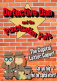 Capital Letters Task Story -  Detective Dan & the Punctuation Pals -No prep