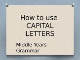 Capital Letters - how and when to use them