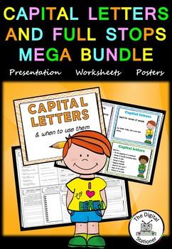 Capital Letters and Full Stops MEGA BUNDLE - posters, presentation, worksheets
