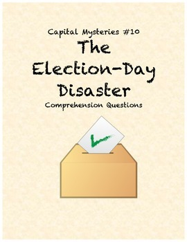 Capital Mysteries #10 The Election Day Disaster comprehens