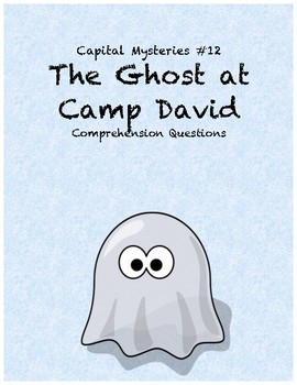 Capital Mysteries #12 The Ghost at Camp David comprehensio