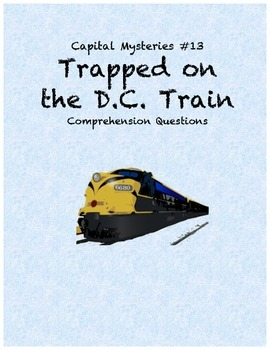 Capital Mysteries #13 Trapped on the DC Train comprehensio