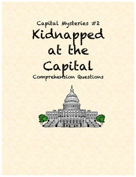 Capital Mysteries #2 Kidnapped at the Capital comprehension questions