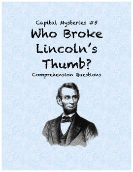 Capital Mysteries #5 Who Broke Lincoln's Thumb?