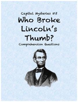 Capital Mysteries #5 Who Broke Lincoln's Thumb?