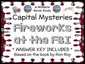 Capital Mysteries #6: Fireworks at the FBI (Ron Roy) Novel Study / Comprehension
