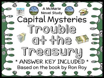 Capital Mysteries #7: Trouble at the Treasury (Ron Roy) Novel Study  (25 pages)