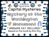 Capital Mysteries #8: Mystery at the Washington Monument (Ron Roy) Novel Study