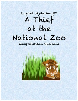 Capital Mysteries #9 A Thief at the National Zoo comprehension questions